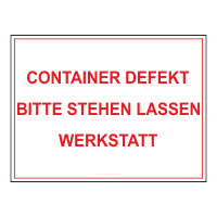 Container Defekt Schild